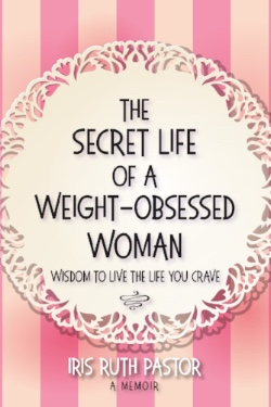 The Secret Life of the Weight-Obsessed Woman